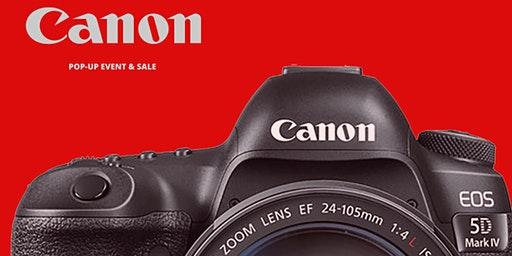 Canon Touch and Try Event!