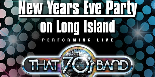 NYE 2020 with That 70's Band