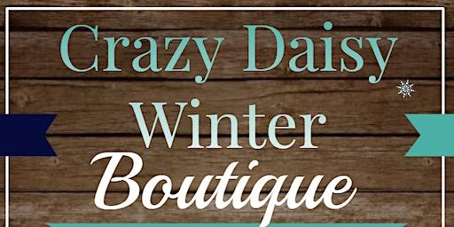 Annual Crazy Daisy Winter Boutique