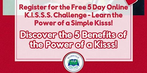 Free Online K.I.S.S.S. CHALLENGE Live Webinar
