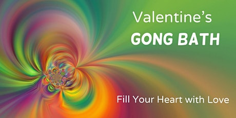 Pre-Valentine's Transformational Gong Bath  by B&J in Woking tickets