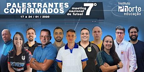 7º MEETING NACIONAL DE FUTSAL ingressos