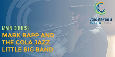 The Unexpected Entrepreneur: Mark Rapp and the Cola Jazz Little Big Band tickets