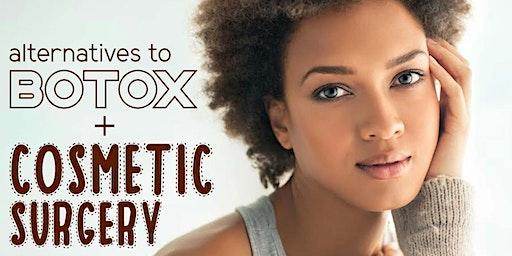 Free Health Seminar: Alternatives to Botox & Cosmetic Surgery