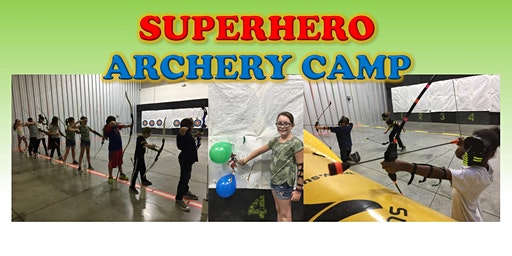 Superhero Archery Camp!