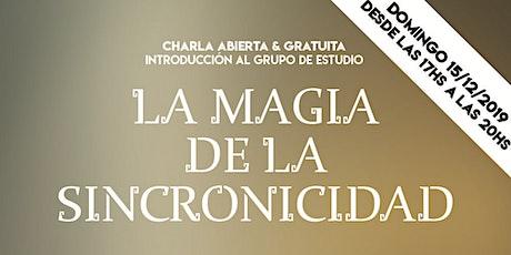 La Magia de la Sincronicidad (Charla Abierta & Gratuita) boletos
