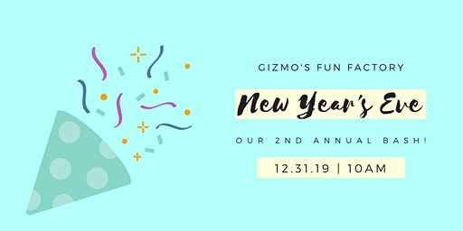 NEW YEARS EVE At GIZMOS