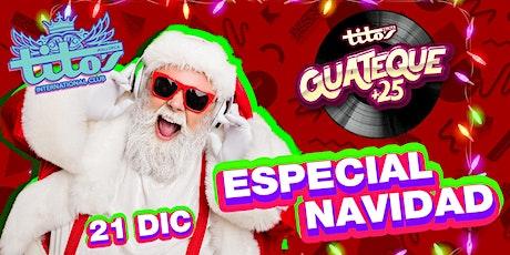 Guateque +25 Fiesta 21/12/2019 - Especial navidad entradas