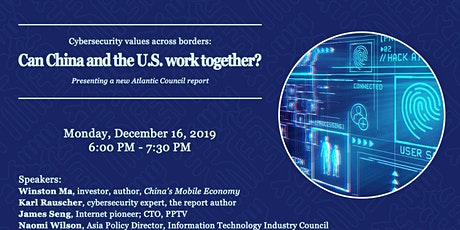 Cybersecurity values across borders: Can China and the U.S. work together? tickets