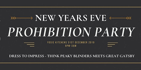 Yosis NYE Prohibition Party tickets