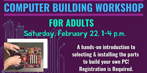 Computer Building Workshop for Adults
