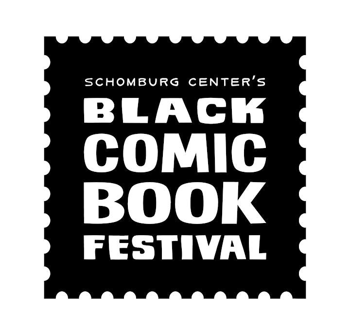 The Schomburg Center's 8th Annual Black Comic Book Festival image
