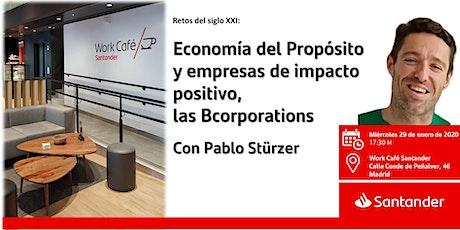 Economía del Propósito y empresas de impacto positivo, lasBcorporations entradas