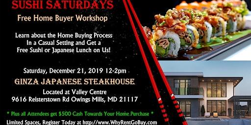 Sushi Saturday Free Homebuyer Workshop