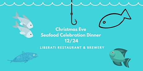 Christmas Eve Seafood Celebration Dinner tickets