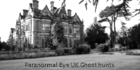 Beaumanor Hall Leicestershire Ghost Hunt Paranormal Eye UK tickets