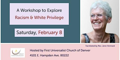 Workshop to Explore Racism & White Privilege
