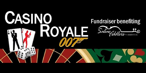 Saline Fiddlers Casino Royale Fundraiser
