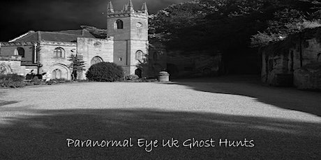 Guys Cliffe Warwickshire Ghost Hunt Paranormal Eye UK tickets