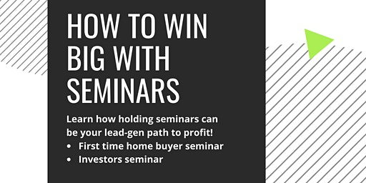 Learn How to Win Big with Seminars