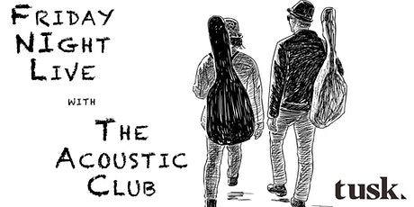 Friday Night Live Music with The Acoustic Club tickets