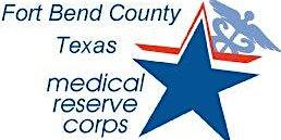 Fort Bend Medical Reserve Corps Orientation