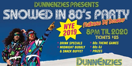 New Years Eve 80's Ski Party at Dunnenzies Mission! tickets