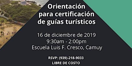 Orientación para Certificación de Guías Turísticos boletos