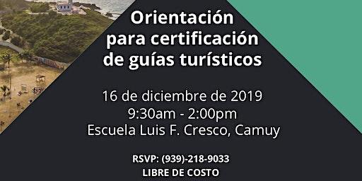 Orientación para Certificación de Guías Turísticos