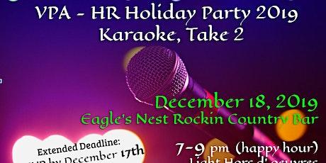 VPA HR Holiday Party - Karaoke Take 2 tickets