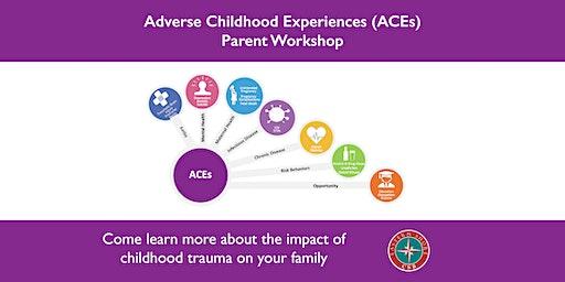 Adverse Childhood Experiences (ACEs) Parent Workshop