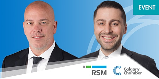Leaders Lunch: RSM Canada's The Real Economy Seminar