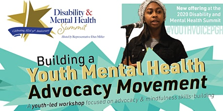 Building a Youth Mental Health Advocacy Movement tickets