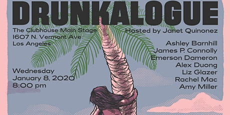 Drunkalogue Comedy Show - Jan 8th - FREE tickets