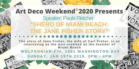 Shero of Miami Beach: The Jane Fisher Story - Speaker: Paula Fletcher tickets