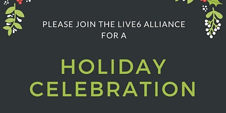 Live6 Alliance Holiday Celebration tickets
