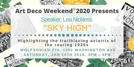 Sky High - Talk @ Art Deco Weekend 2020  tickets
