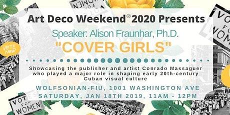Cover Girls - Speaker: Alison Fraunhar, Ph.D. tickets
