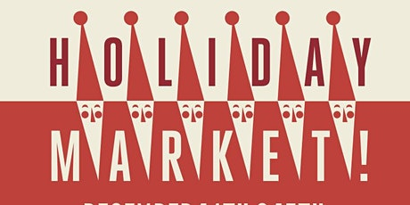 Holiday Market at Montecito Country Mart tickets