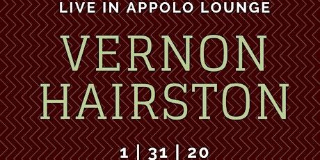 Fridays At Phenix. Vernon Hairston Live in Apollo Lounge tickets