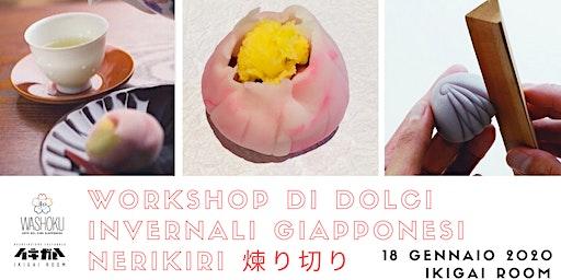 Workshop dolci giapponesi nerikiri 練りきり invernali