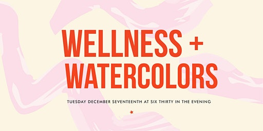 Wellness & Watercolors: Upper Left Ladies Holiday Party 2019