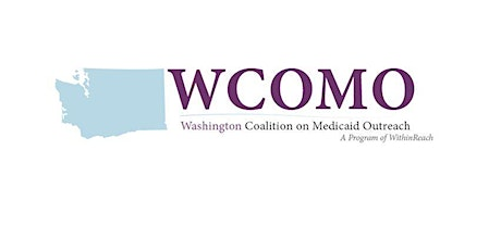 Washington Coalition on Medicaid Outreach (WCOMO), Bremerton, 2020 tickets
