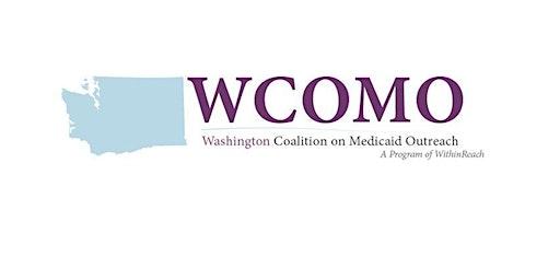 Washington Coalition on Medicaid Outreach (WCOMO), Bremerton, 2020
