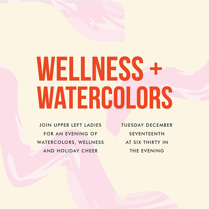 Wellness & Watercolors: Upper Left Ladies Holiday Party 2019 image