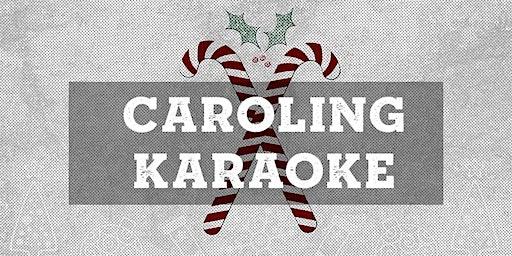 Caroling Karaoke