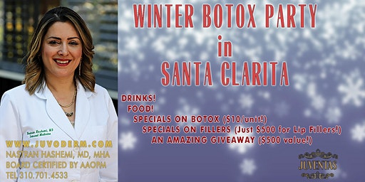 WINTER BOTOX PARTY in SANTA CLARITA!