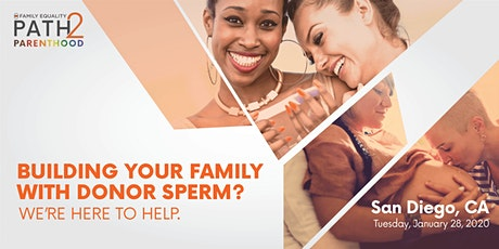LGBTQ+ Paths to Pregnancy: Using Donor Sperm to Build Your Family - San Diego tickets