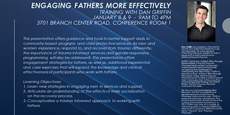 Engaging Fathers More Effectively, Training with Dan Griffin tickets