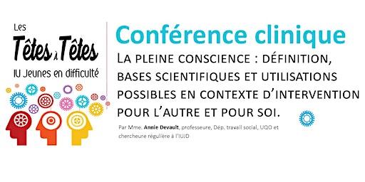 Conférence clinique de Annie Devault